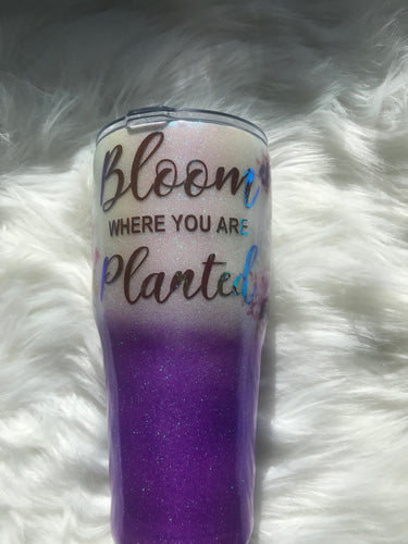 Bloom Where Your Planted