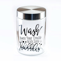 Jar: Wash Away Your Trouble