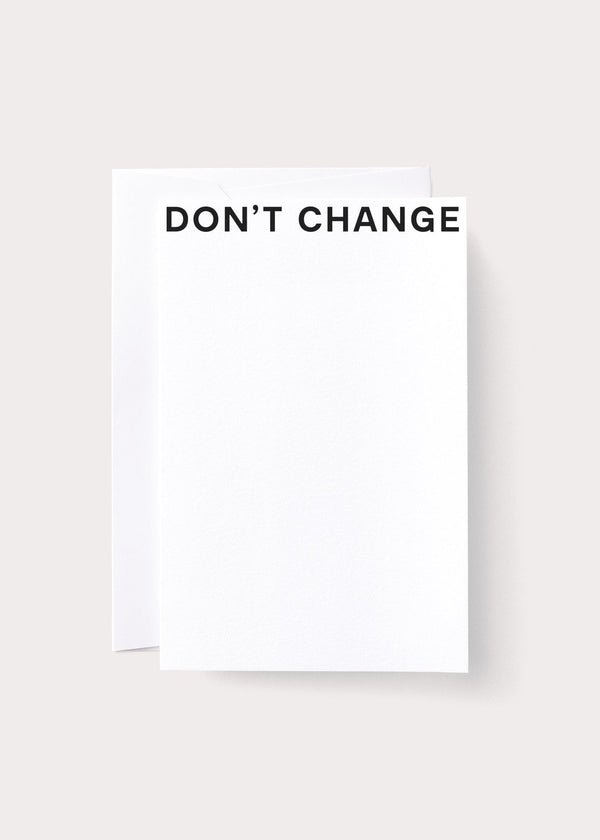 Don't Change Card