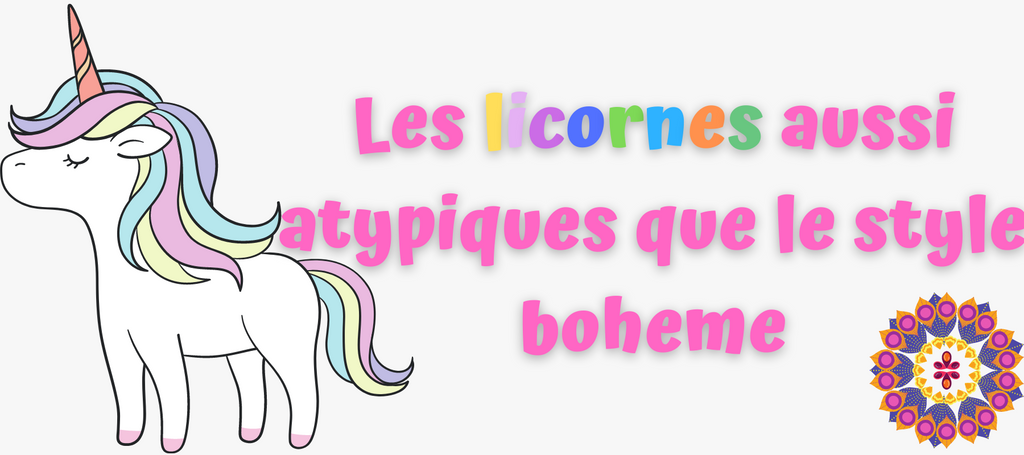 Unicorns are a girlish thing, just like the bohemian style!