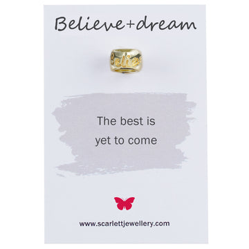 Believe and dream engraved solid gold charm bead Scarlett Jewellery mindful gift for Pandora