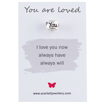 You are loved silver engraved charm bead Scarlett Jewellery