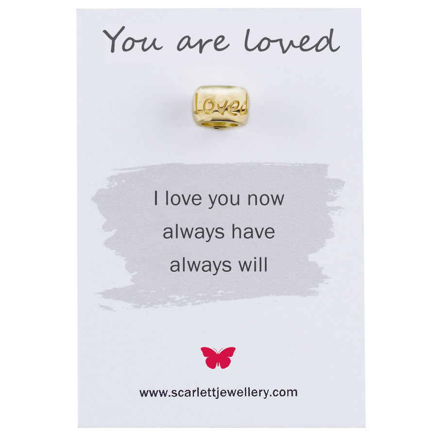 You are loved anniversary recycled gold charm bead Scarlett Jewellery