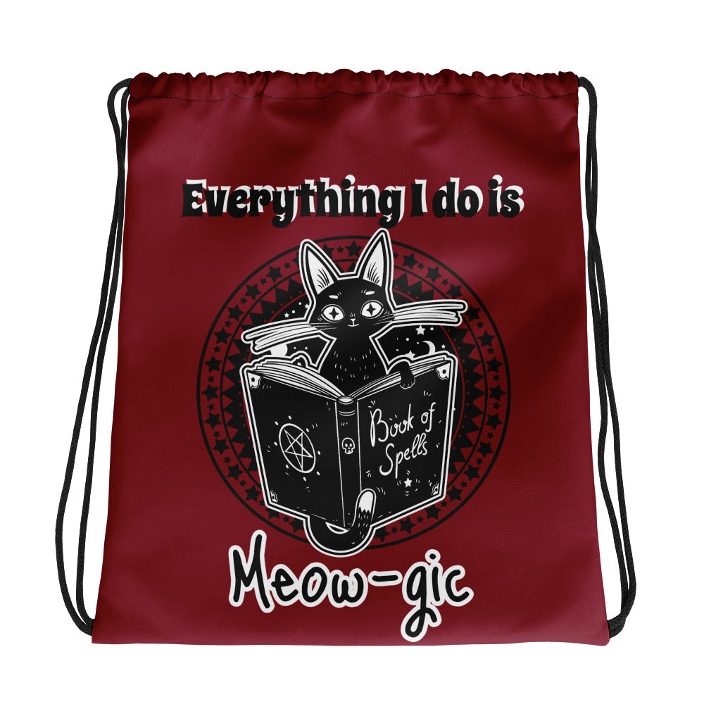 "Black Cat Magick ""Everything I do Is Meow-gic"" Drawstring bag"