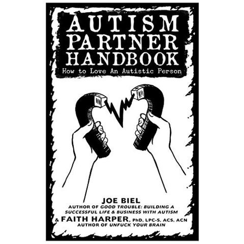 Autism Partner Handbook: How to Love an Autistic Person