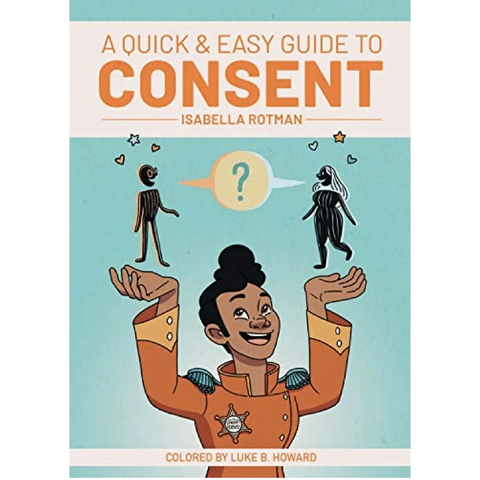 Quick and Easy Guide to Consent