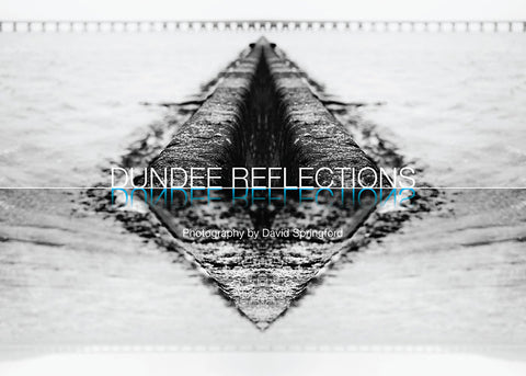 Dundee Reflections Book