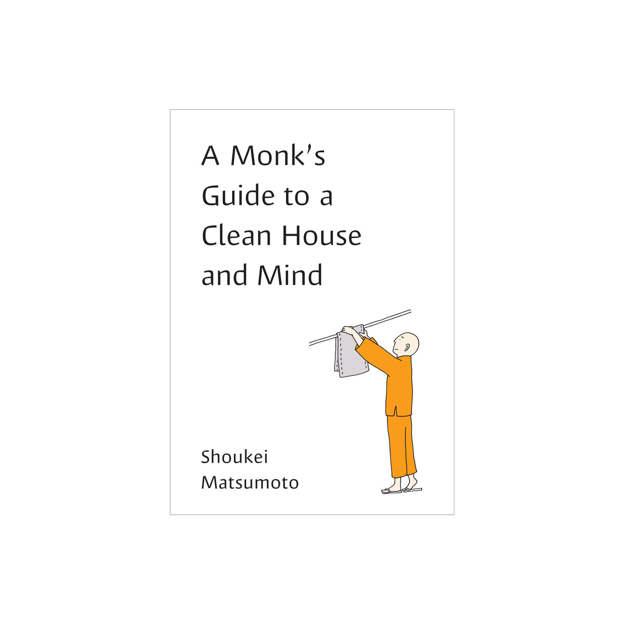 Monks Guide to a Clean House and Mind