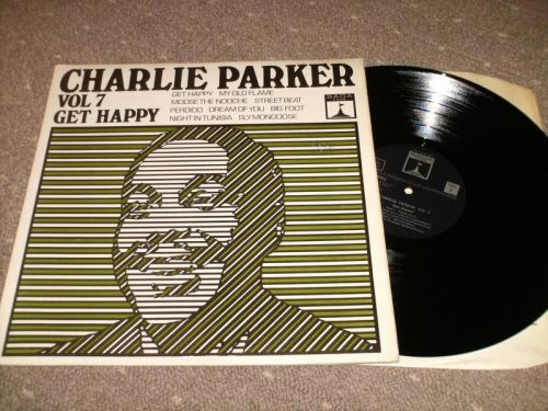 Charlie Parker - Vol 7  Get Happy