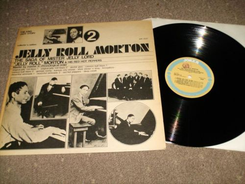 Jelly Roll Morton - The Saga Of Mr Jelly Lord