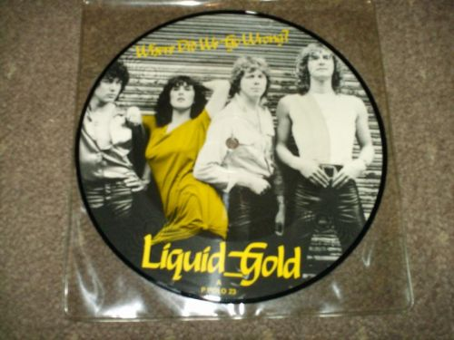 Liquid Gold - Where Did We Go Wrong