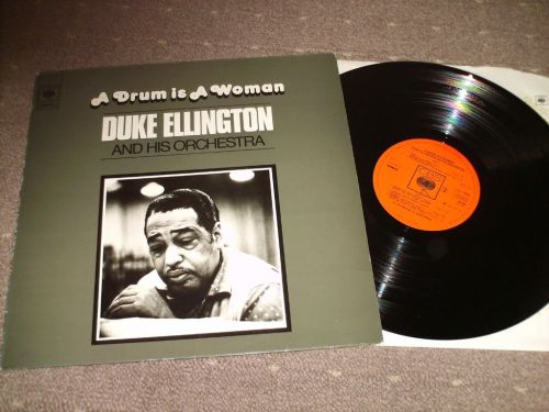 Duke Ellington - A Drum Is A Woman