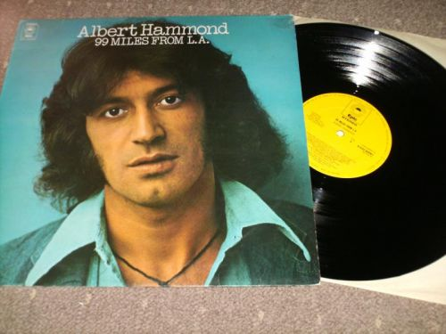 Albert Hammond - 99 Miles From L A