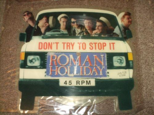 Roman Holliday - Don't try To Stop It