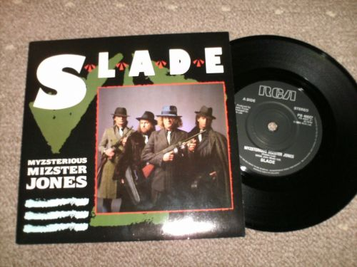 Slade - Myzterious Mizster Jones