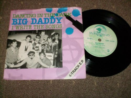 Big Daddy - I Write The Songs - Dancing In The Dark + 2