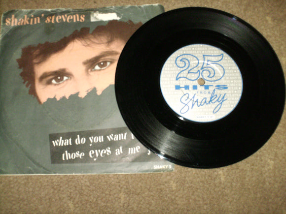 Shakin Stevens - What Do You Want To Make Those Eyes At Me For