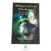 Whispers From The Angels - Channeled Messages from Our Spirit Guides