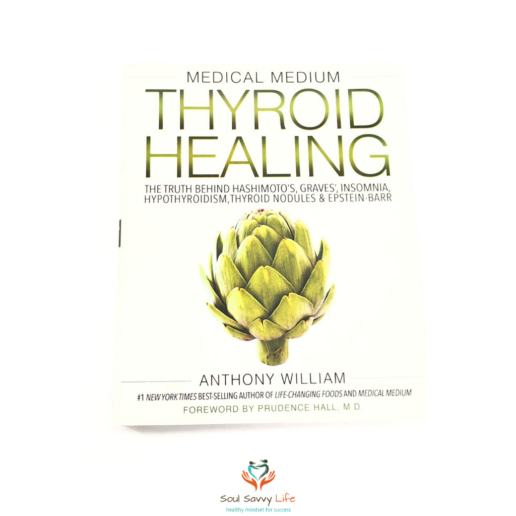 Medical Medium - Thyroid Healing