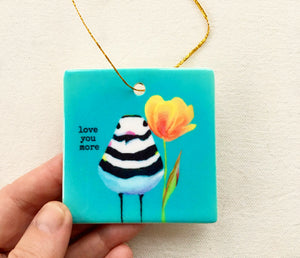 'Love You More' ceramic ornament - FREE SHIPPING