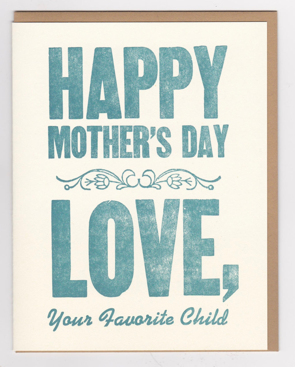 """Happy Mother's Day From Your Favorite Child,"" by Zeichen Press"