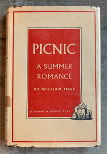"""Picnic a Summer Romance"" by William Inge 1953 First Edition"