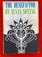 """The Benefactor"" by Susan Sontag First Edition 1963"