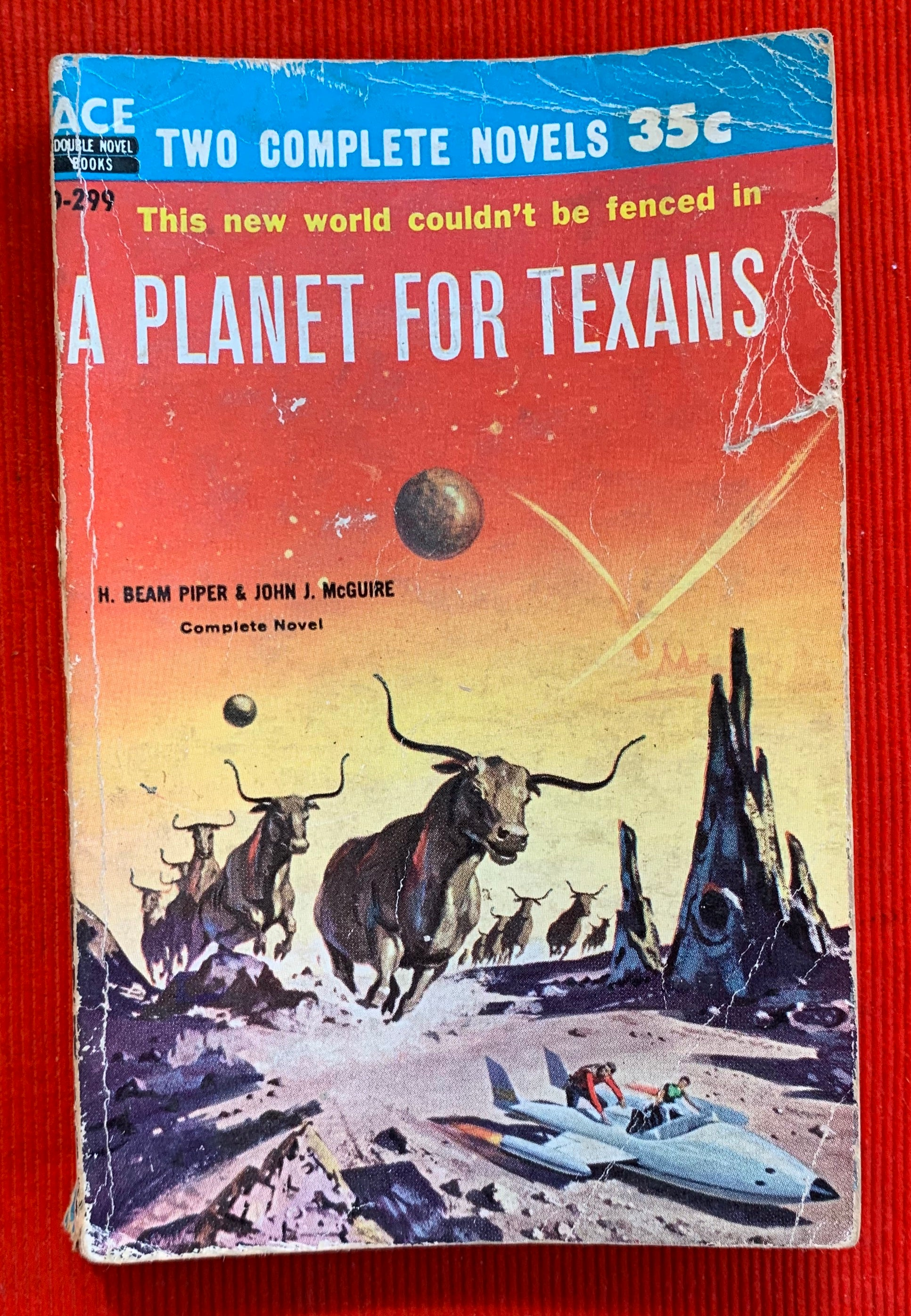 """A Planet For Texans"" and ""Star Born"" by H. Beam Piper and John J. McGuire"