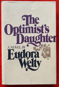 """The Optimist's Daughter"" By Eudora Welty"