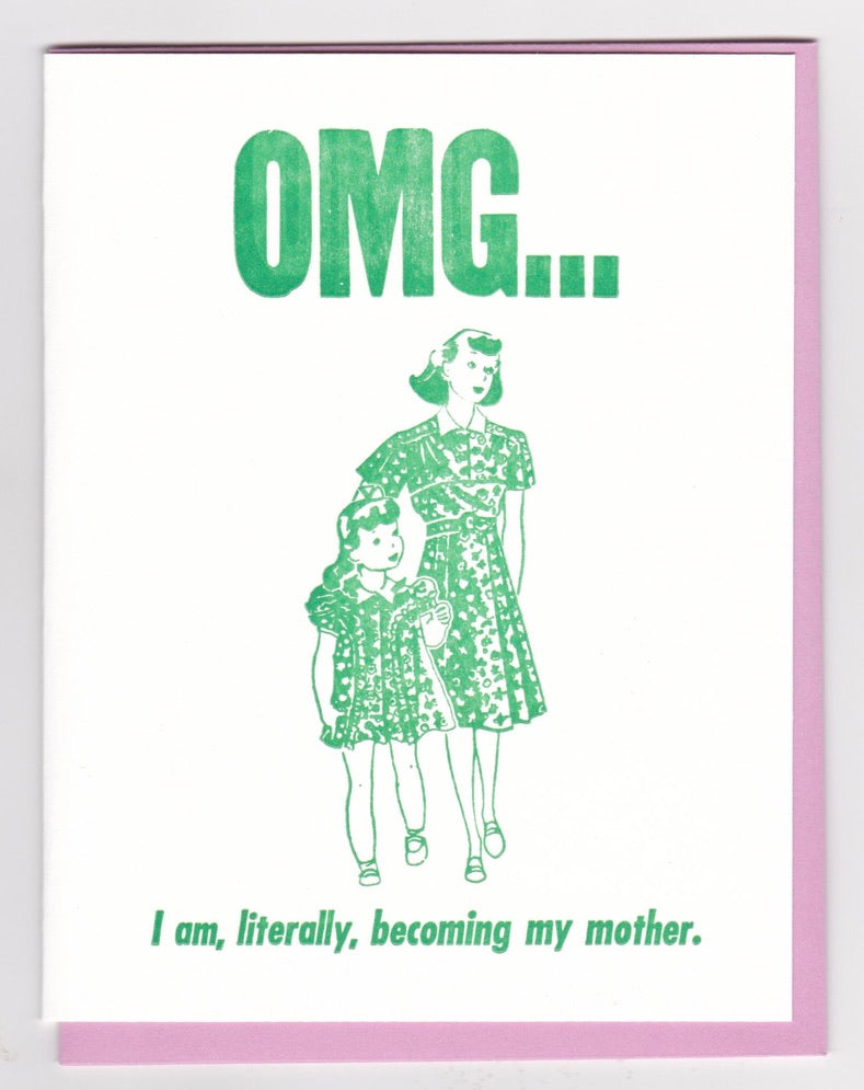 "Mother's Day! ""I am, literally, becoming my mother,"" by Zeichen Press"