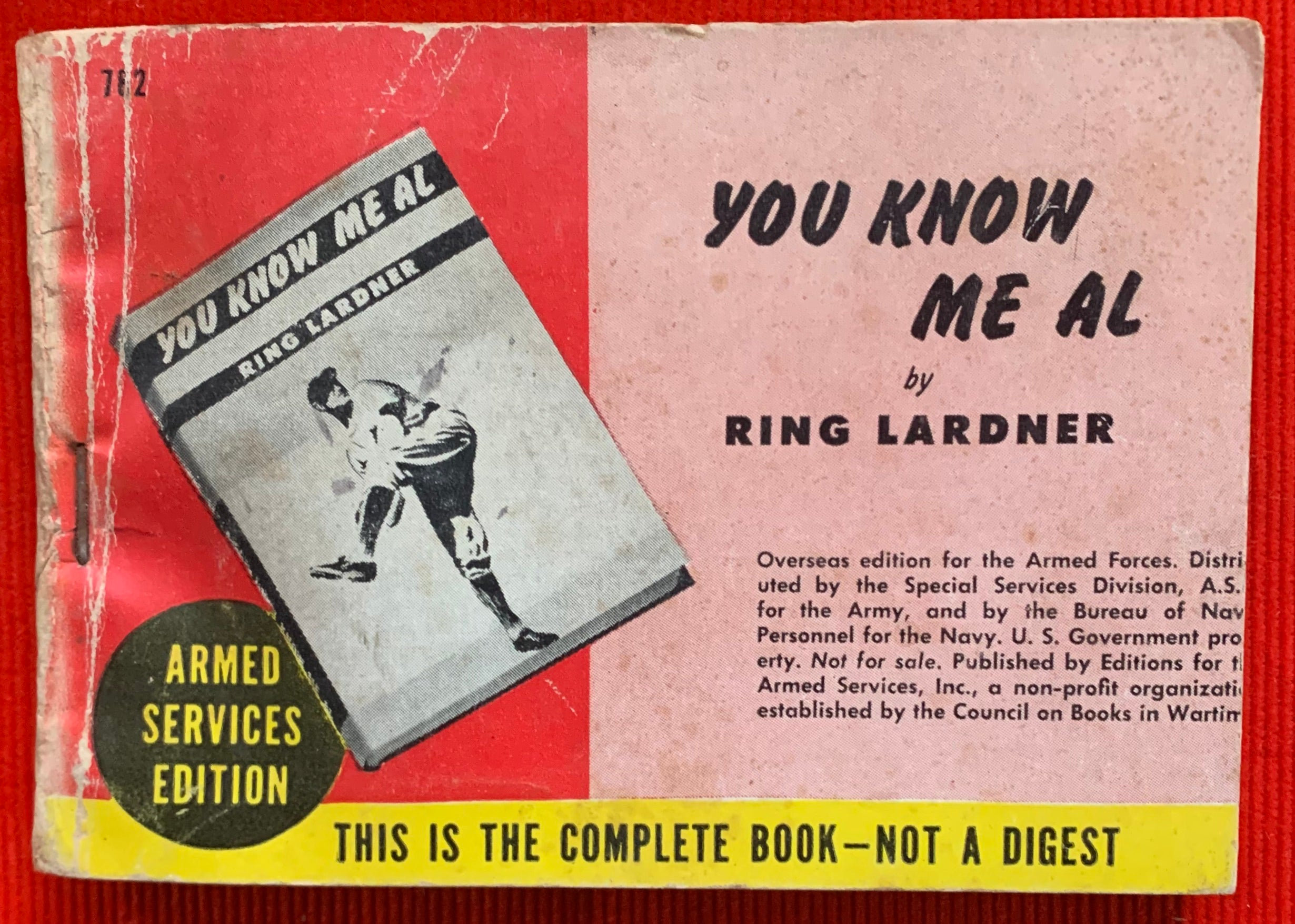 """You Know Me Al"" by Ring Lardner Armed Service Edition"