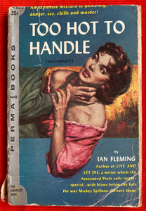 """Too Hot To Handle"" by Ian Fleming 1957 James Bond 007"