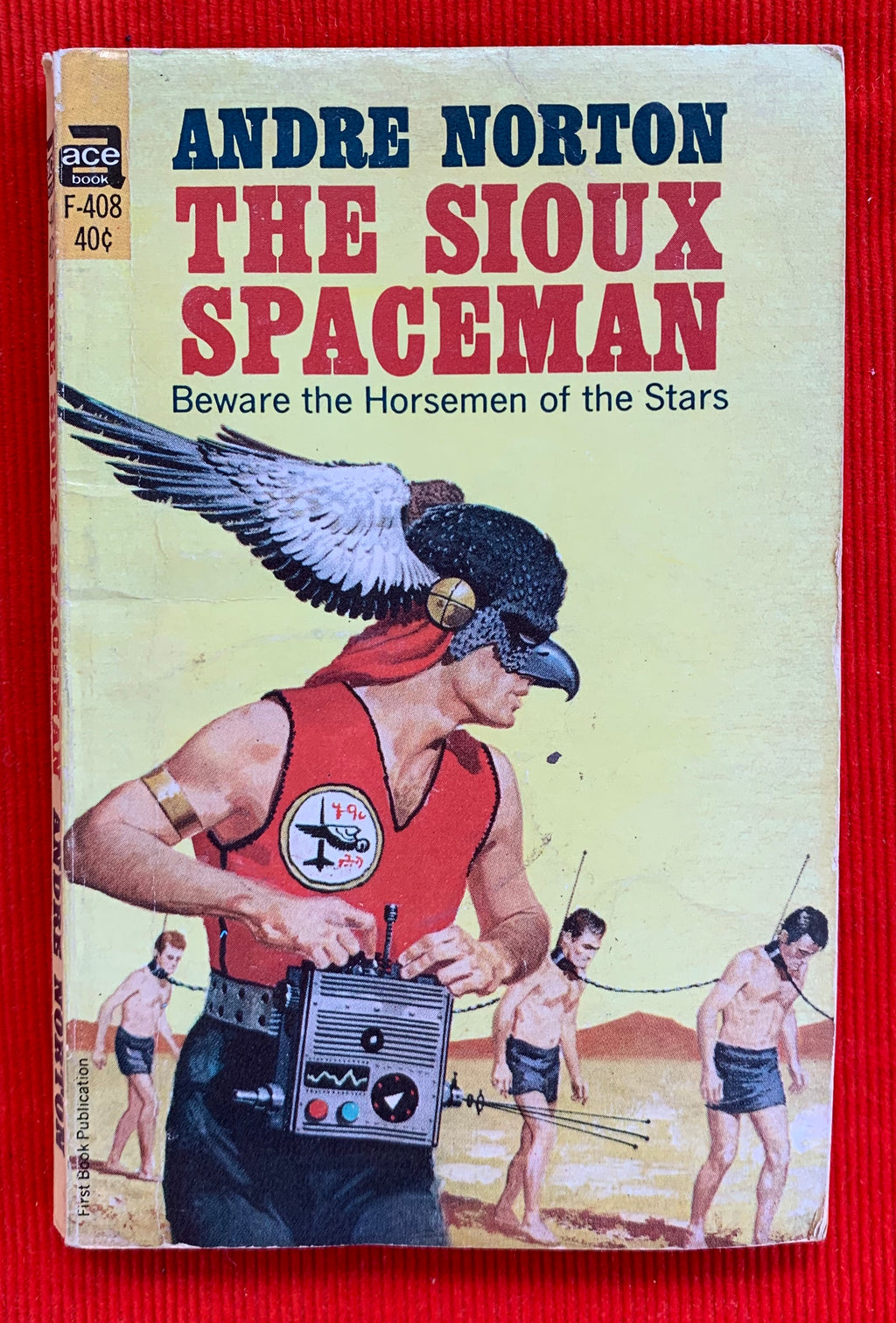 """The Sioux Spaceman"" By Andre Norton 1960"