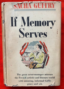 """If Memory Serves"" By  Sacha Guitry"