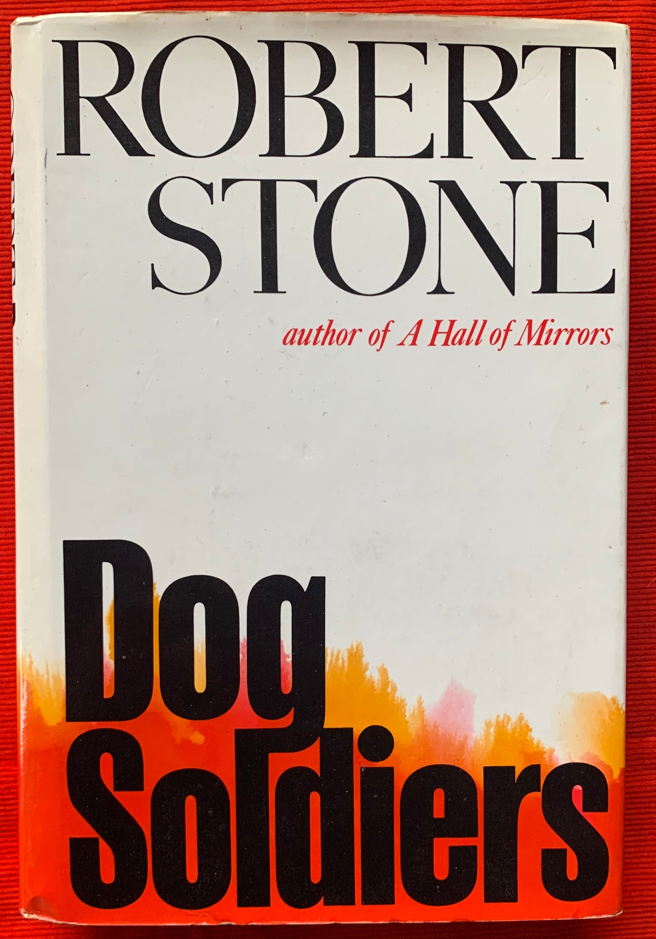 """Dog Soldiers"" By Robert Stone"