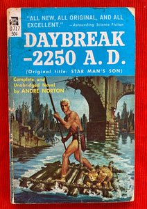 Daybreak-2250 A.D. (Star Man's Son) by Andre Norton