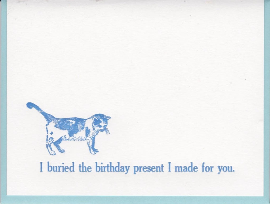 """I Buried The Birthday Present I Made For You,"" by Zeichen Press"