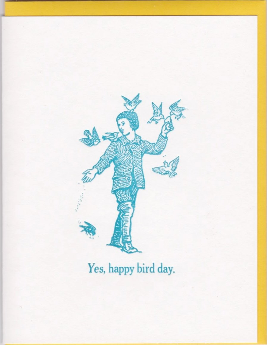 """Yes, Happy Bird Day"" by Zeichen Press"