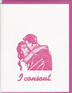 """I Consent""  Greeting Card by Zeichen Press"