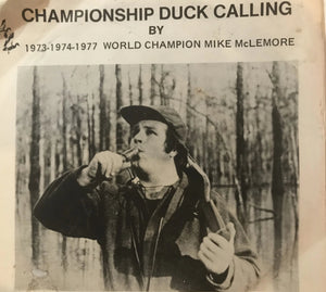 Championship Duck Calling 45 rpm Vinyl Record by 1973-1974-1977 World Champion, Mike McElmore