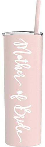 Mother of Bride Tumbler - 20 oz Matte Blush Stainless Steel Insulated Tumbler with Lid and Straw - Bride Gift, Bridal Shower, Engagement, Bachelorette, Wedding Bridal hower Wedding Day