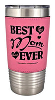 Mom Gift Best Mom Ever Love You Always Premium Permanent Leatherette Sleeve Stainless Steel Vacuum Insulated Tumbler Travel Coffee Mug Hot Cold Drink Christmas Birthday Mother Day (Teal/Black, 20oz)