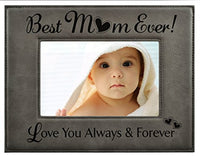 GK Grand Personal-Touch Premium Creations Gift for MOM - Engraved Leatherette Picture Frame -Best MOM Ever - Love You Always & Forever, Mom Birthday Gift, Mom for Mom from Daughter Son (4x6, Gray)