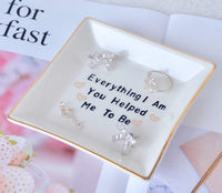 PUDDING CABIN Ring Dish for Mother Gift Trinket Dish Jewelry Dish - Everything I Am You Helped Me to Be - Mom Birthday