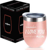 Gifts for Mom - Remember I Love You Mom - Mom Birthday Gifts, Christmas Gifts for Mom, Mom Gifts from Daughter, Son, New Mom, Wife Gifts, Pregnant Mom - Alexanta Wine Tumbler