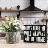 JennyGems - Mom's House Will Always Be Home - Wooden Mom Quote Saying Box Sign - Sentimental Gift - Mom Sign - Presents for Mom - Mom Gifts for Mom and Grandma - Meaningful Mom Plaque