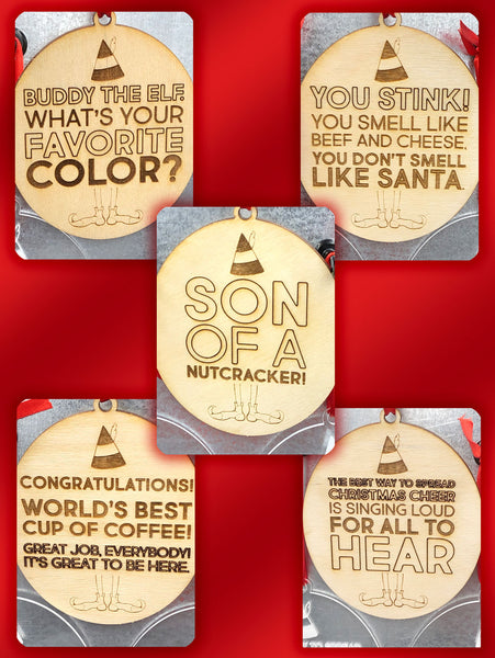 Christmas Buddy The Elf Movie Quote Ornaments, Wood and Acrylic