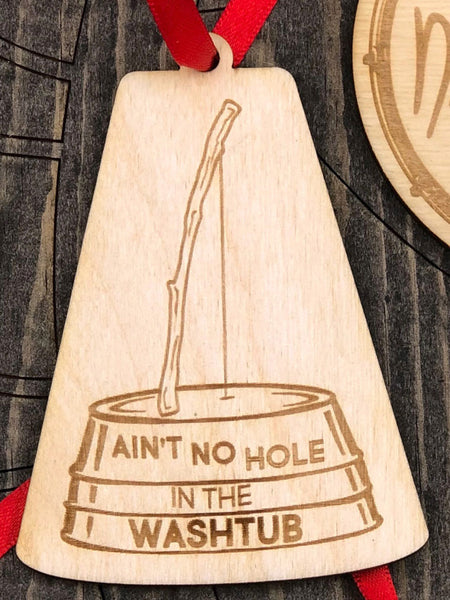 """Ain't No Hole In The Washtub"" with washtub design."