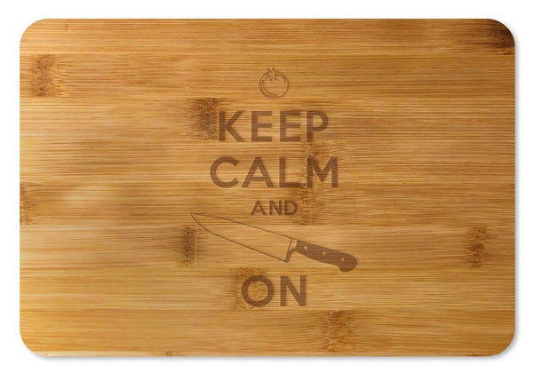 Bamboo Cutting Board / Wine and Cheese Tray -  Keep Calm and Chop On