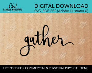 Gather, SVG - INSTANT Digital Download
